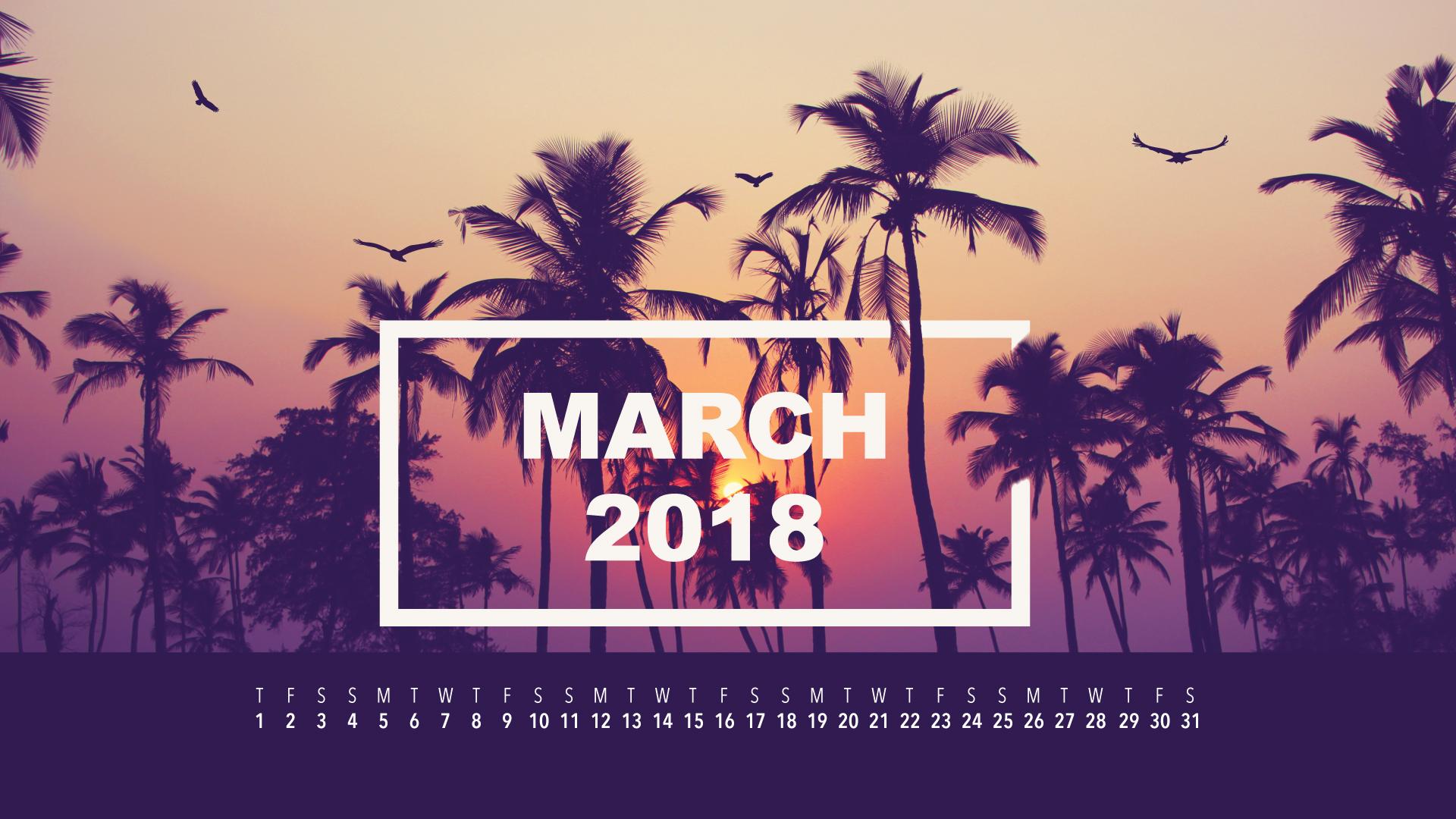 March 2018 Wallpaper